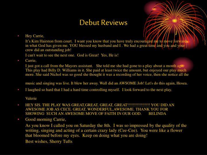 Debut Reviews