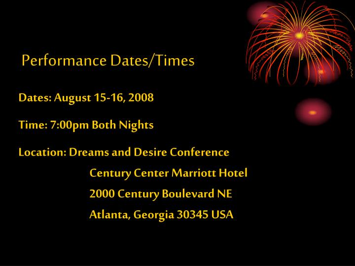 Performance Dates/Times