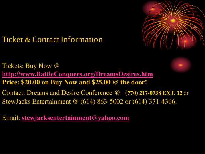 Ticket & Contact Information