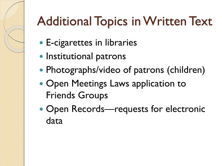 Additional Topics in Written Text