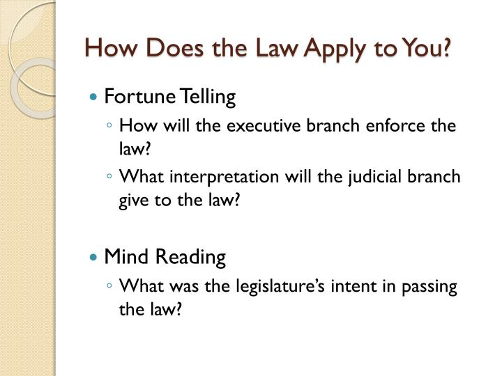 How Does the Law Apply to You?