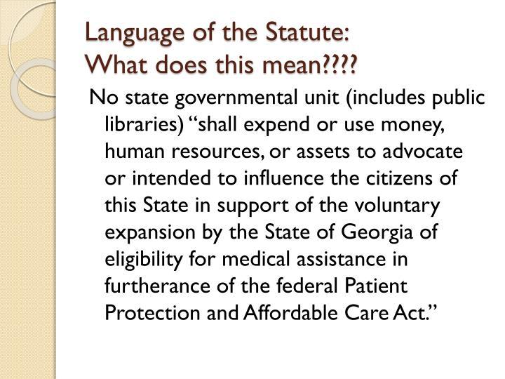 Language of the Statute: