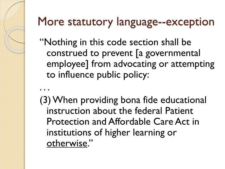 More statutory language--exception