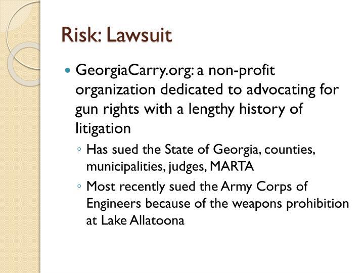 Risk: Lawsuit