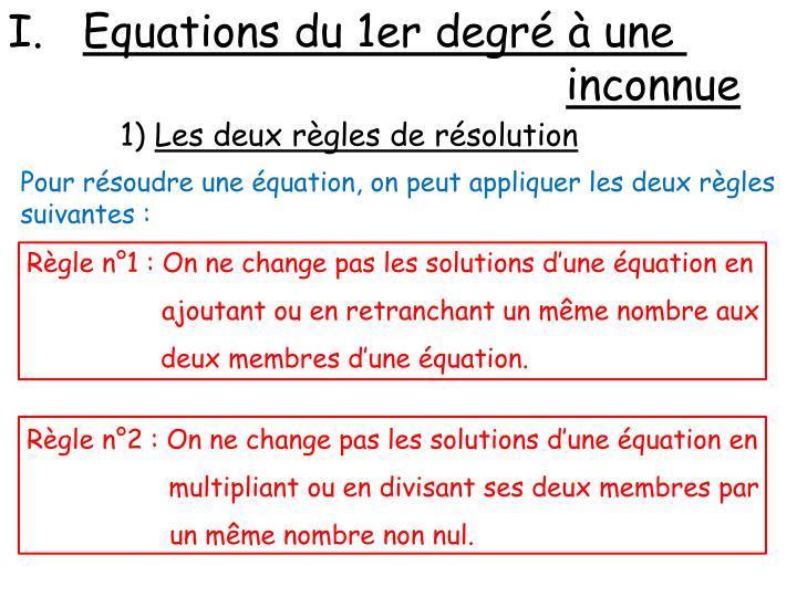 Equations du 1er degré à une