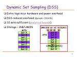 dynamic set sampling dss