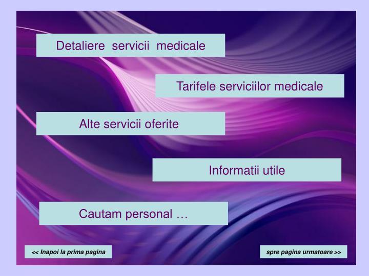 Detaliere  servicii  medicale