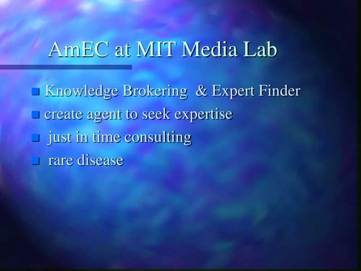 AmEC at MIT Media Lab