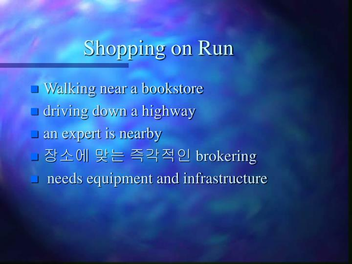 Shopping on Run