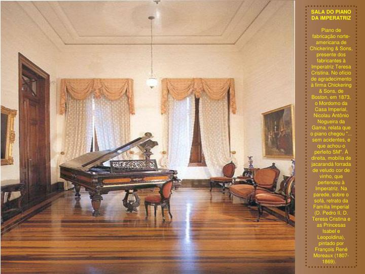 SALA DO PIANO DA IMPERATRIZ