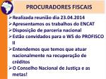 procuradores fiscais