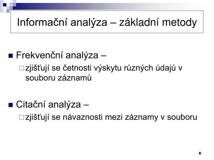 Informační analýza – základní metody