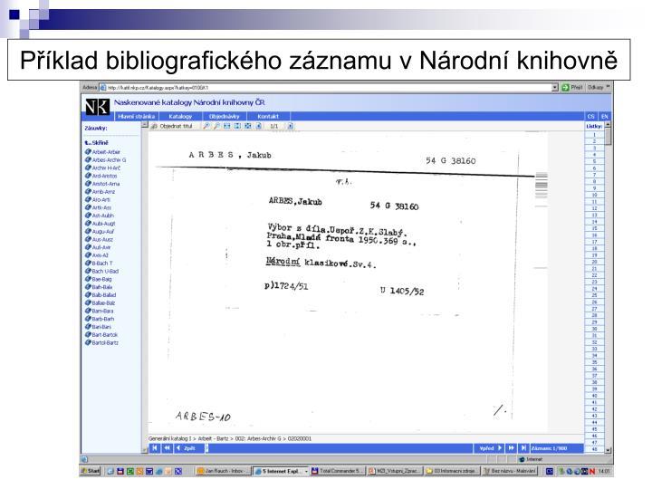 Příklad bibliografického záznamu v Národní knihovně