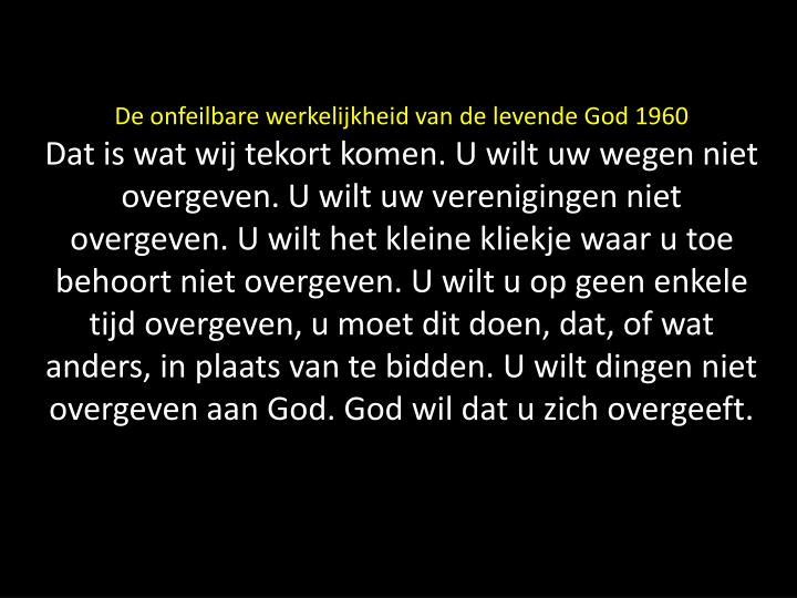 De onfeilbare werkelijkheid van de levende God 1960
