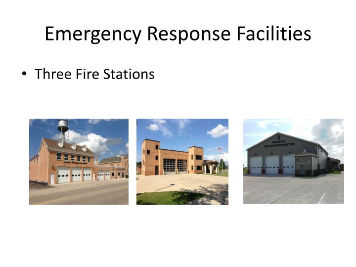 Emergency Response Facilities