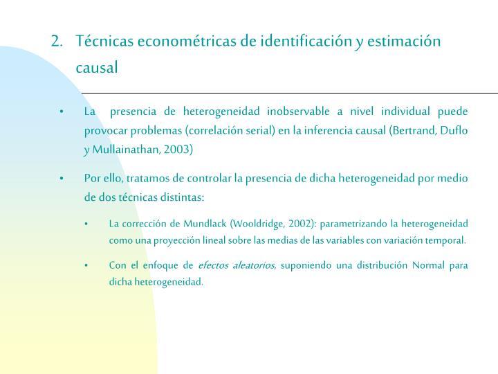 Técnicas econométricas de identificación y estimación causal