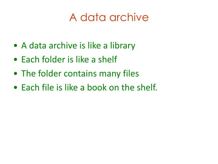 A data archive