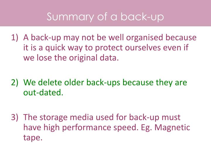 Summary of a back-up