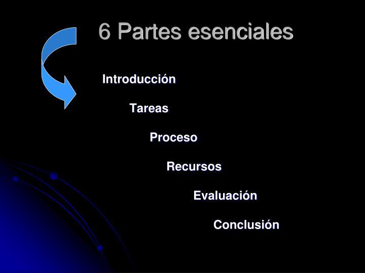 6 Partes esenciales