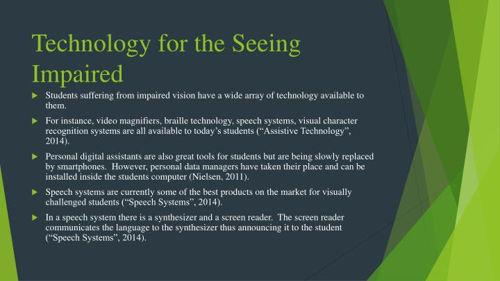 Technology for the Seeing Impaired