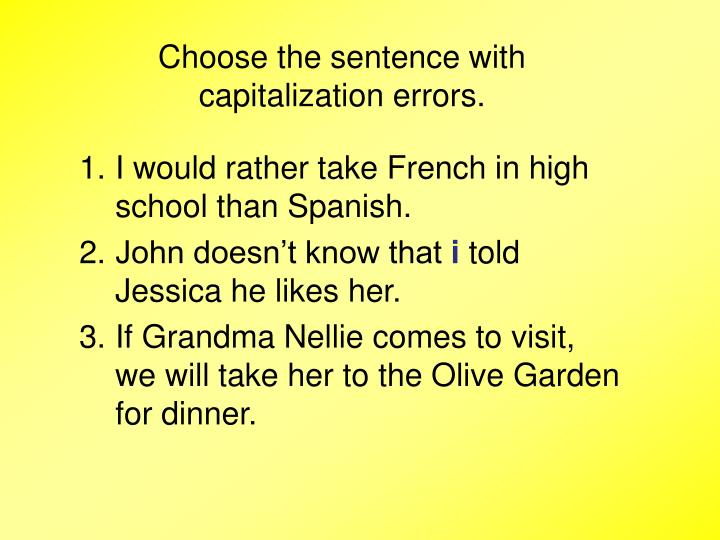 Choose the sentence with capitalization errors.