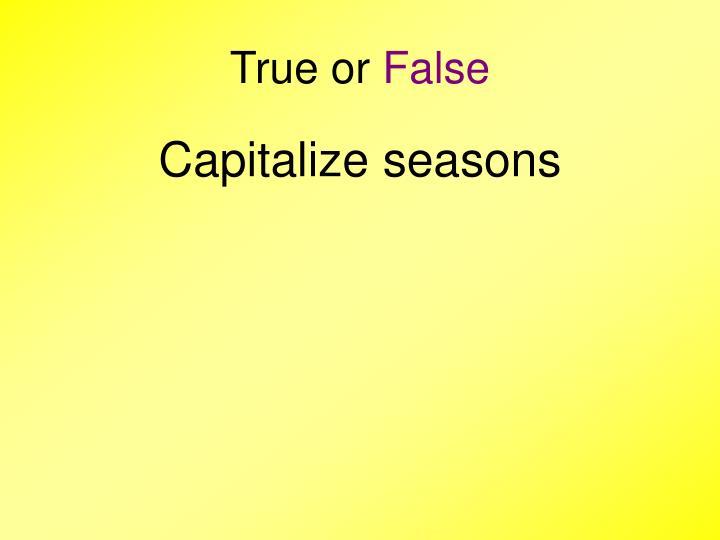 True or