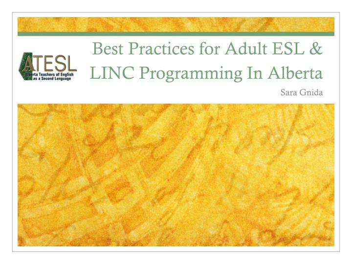 Best practices for adult esl linc programming in alberta
