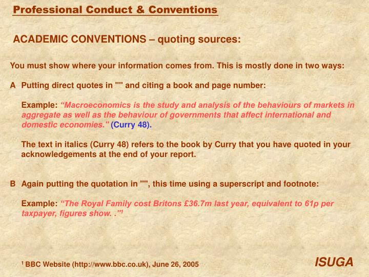 ACADEMIC CONVENTIONS – quoting sources: