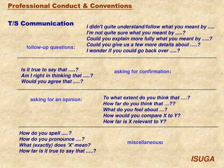 T/S Communication