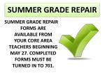 summer grade repair