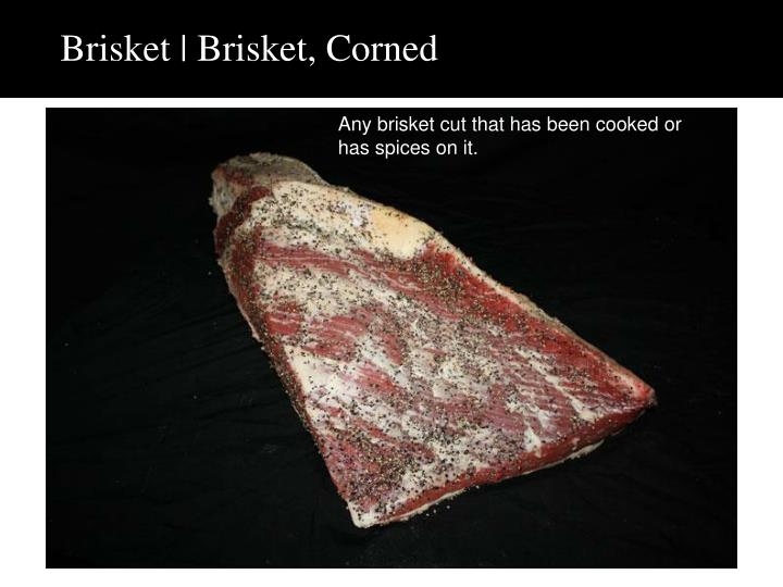 Brisket | Brisket, Corned