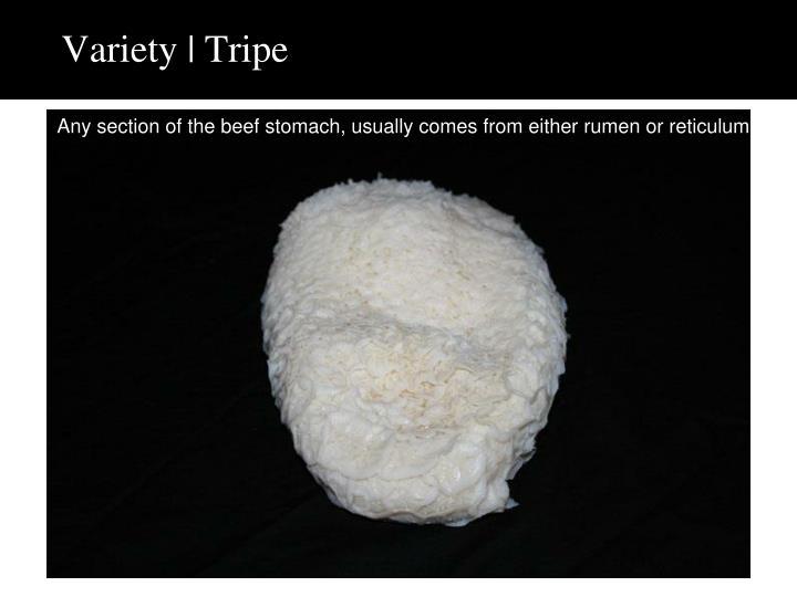 Variety | Tripe
