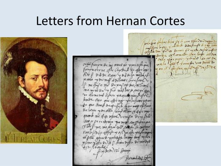 Letters from Hernan Cortes