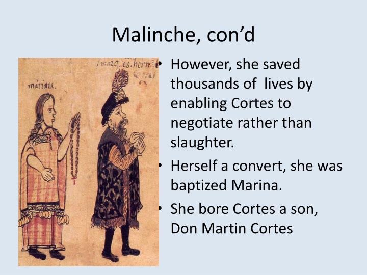 Malinche, con'd
