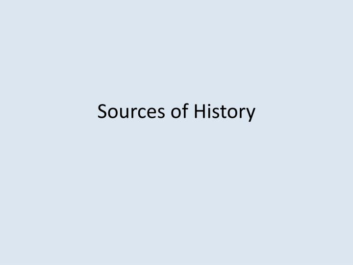 Sources of History