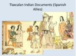 tlaxcalan indian documents spanish allies