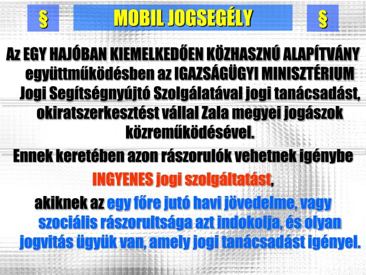 MOBIL JOGSEGÉLY