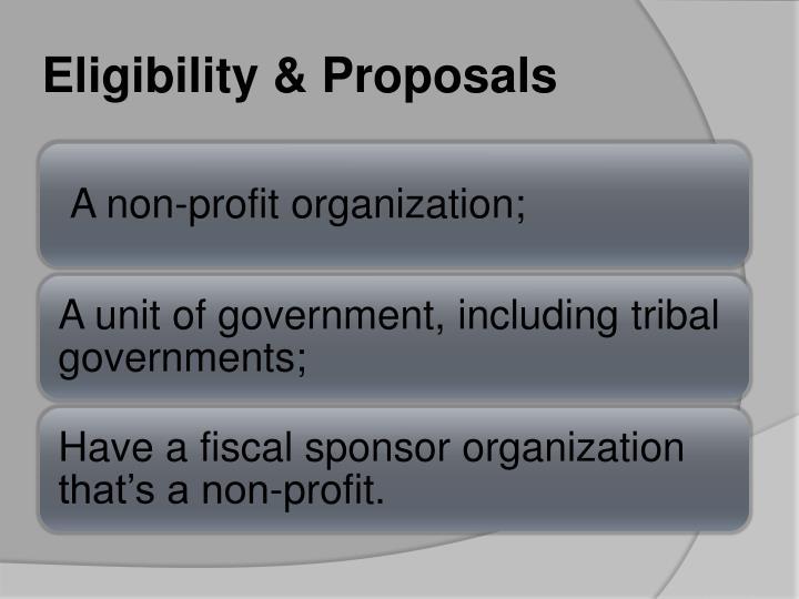 Eligibility & Proposals