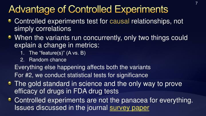 Advantage of Controlled Experiments