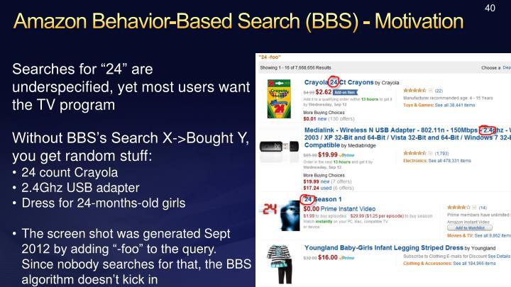 Amazon Behavior-Based Search (BBS) - Motivation
