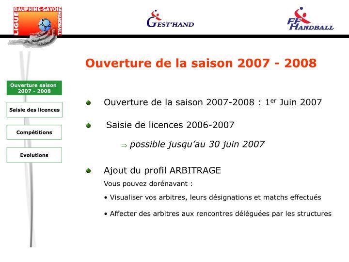 Ouverture de la saison 2007 - 2008