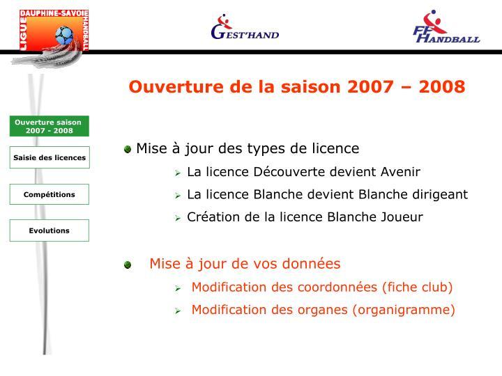 Ouverture de la saison 2007 – 2008