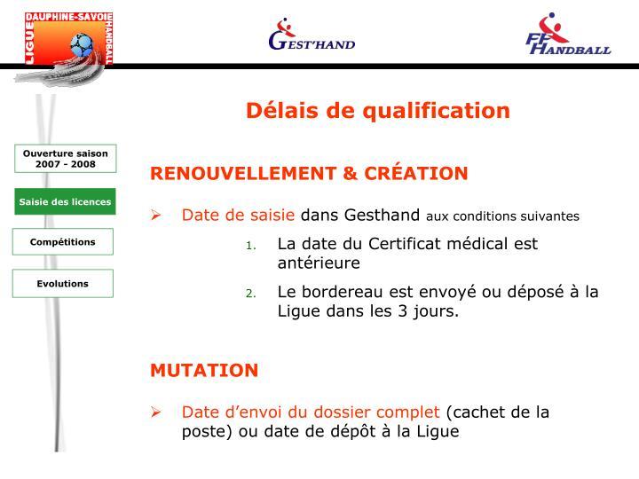 Délais de qualification
