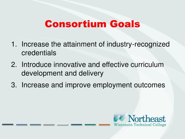 Consortium Goals