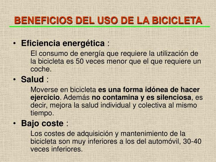 BENEFICIOS DEL USO DE LA BICICLETA