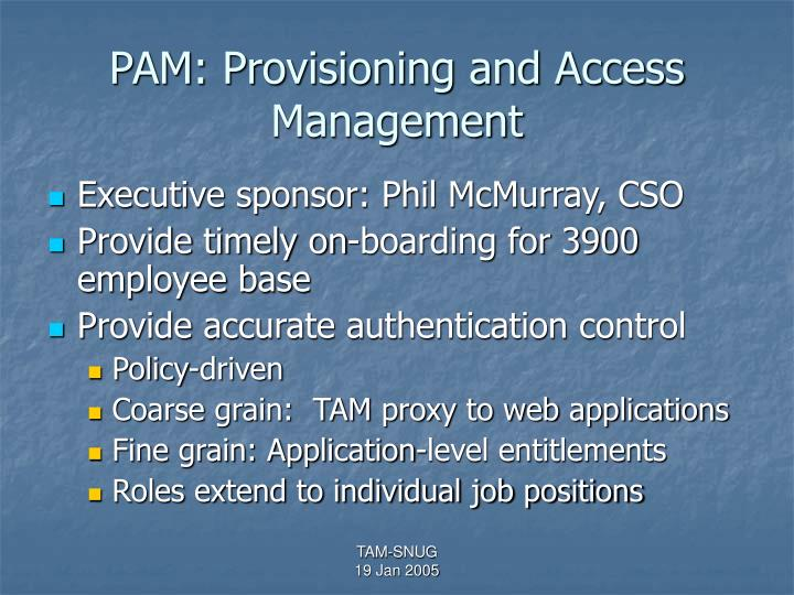 PAM: Provisioning and Access Management