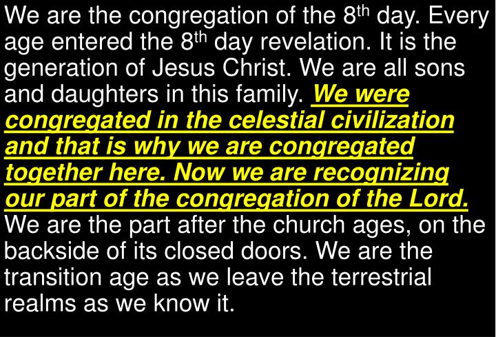 We are the congregation of the 8