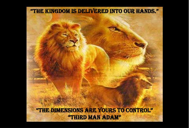"""""""The Kingdom is delivered into our hands."""""""