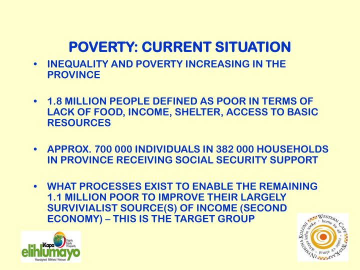 POVERTY: CURRENT SITUATION