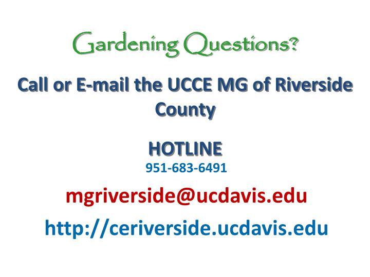 Gardening Questions?